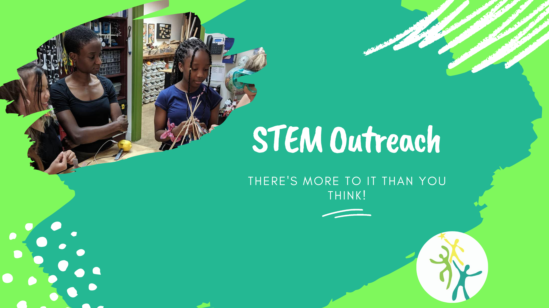 Not sure what STEM outreach is? You're not alone! *Spoiler Alert* It's more that you might think!